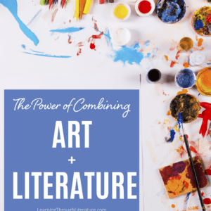 The Power of Combining Art + Literature
