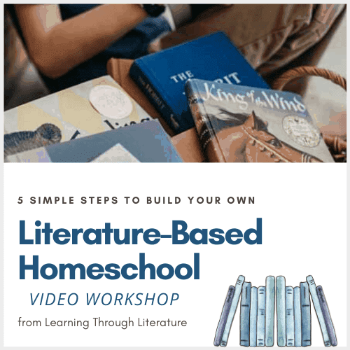 5 Simple Steps to Build a Literature-Based Homeschool