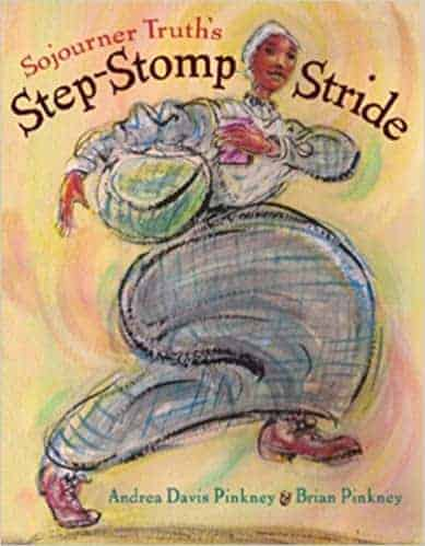 Sojourner Truth's Step-Stomp Stride