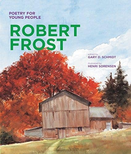 Poetry for Young People: Robert Frost