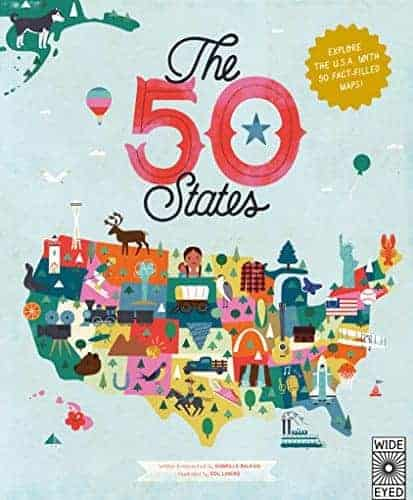 The 50 States: Explore the U.S.A.