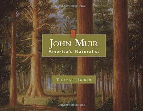 John Muir: America's Naturalist