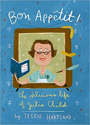 Bon Appetit! The Delicious Life of Julia Child
