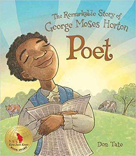Poet: The Remarkable Story of George Moses Horton