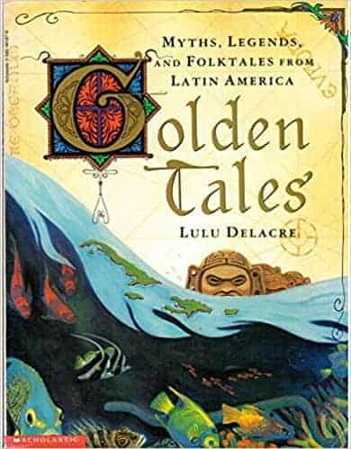 Golden Tales: Myths and Legends from Latin America