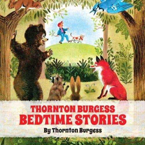Thornton Burgess Bedtime Stories Audio Book