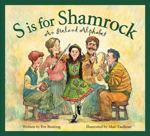 S is for Shamrock: An Ireland Alphabet