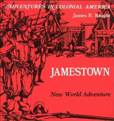 Jamestown, New World Adventure