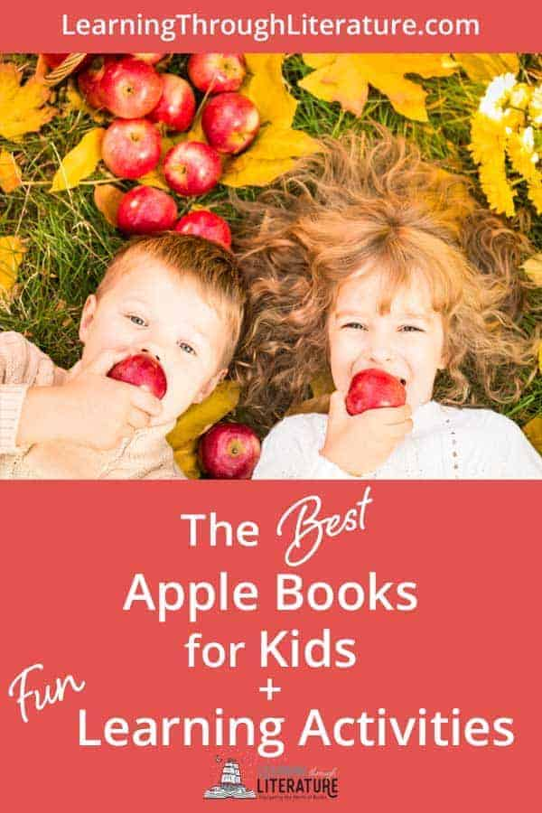 The Best Apple Books for Kids, including great apple learning activities is perfect for fall. You and your kids will love these great Apple Books! #learningthroughliterature #childrensbooks #books #education #picturebooks #livingbooks #classicaleducation #classicalconversations #bestchildrensbooks #readaloudbooks #homeschooling #naturestudy #kidsandnature #naturescience #childrensbooks  #kidlit