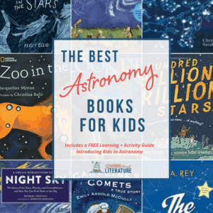 The Best Books About Astronomy + Learning & Activity Guide