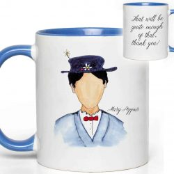 Mary Poppins Quote Mug