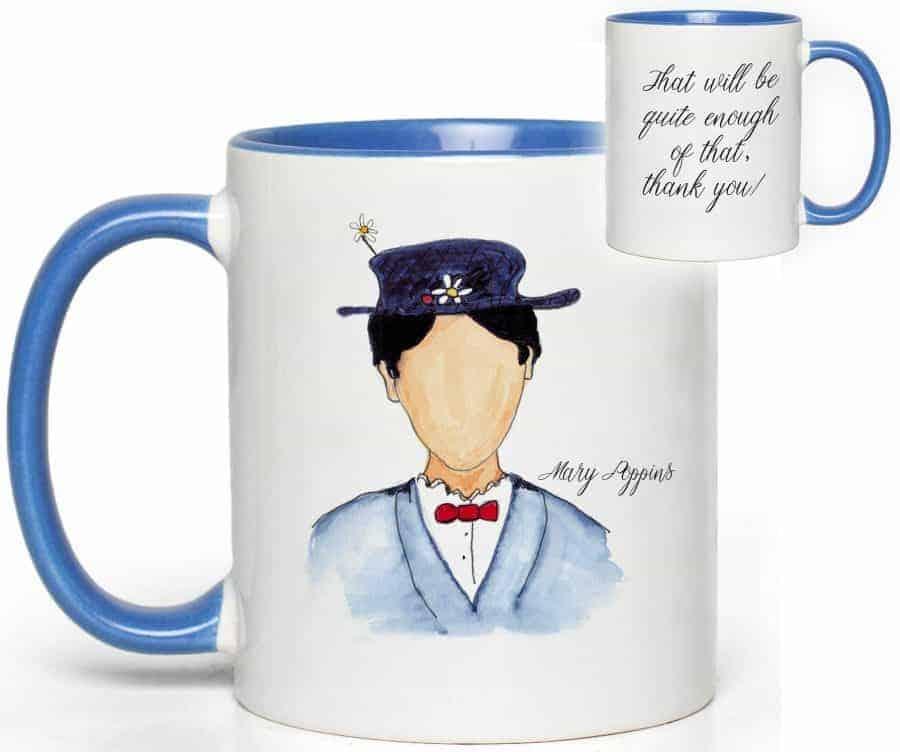 Mary Poppins Quote Mug