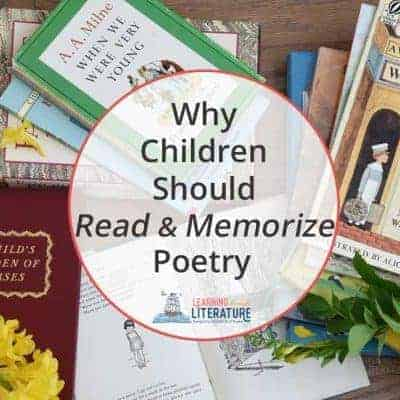 Why Children Should Read & Memorize Poetry