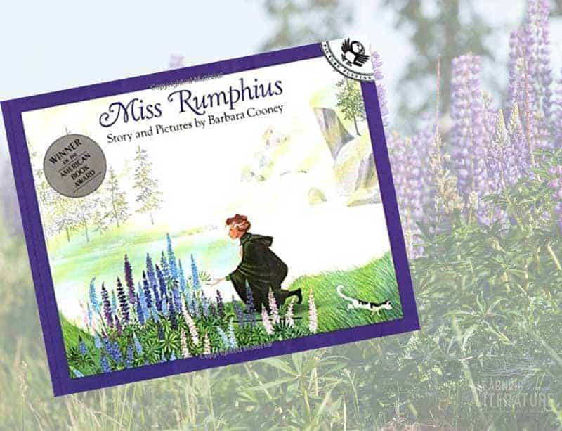 Nature Stewardship + The Philosophy of Miss Rumphius