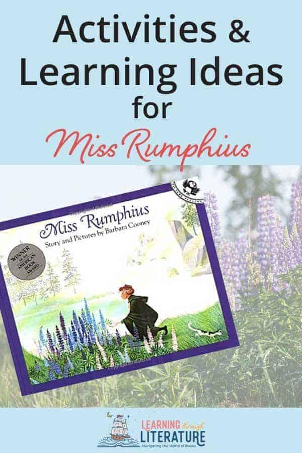 Miss Rumphius inspires a Love of Nature