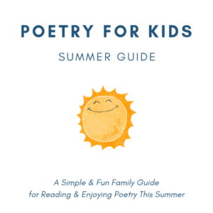 Poetry for Kids Summer Guide