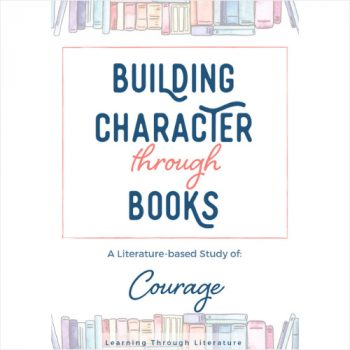 Building Character Through Books: Courage
