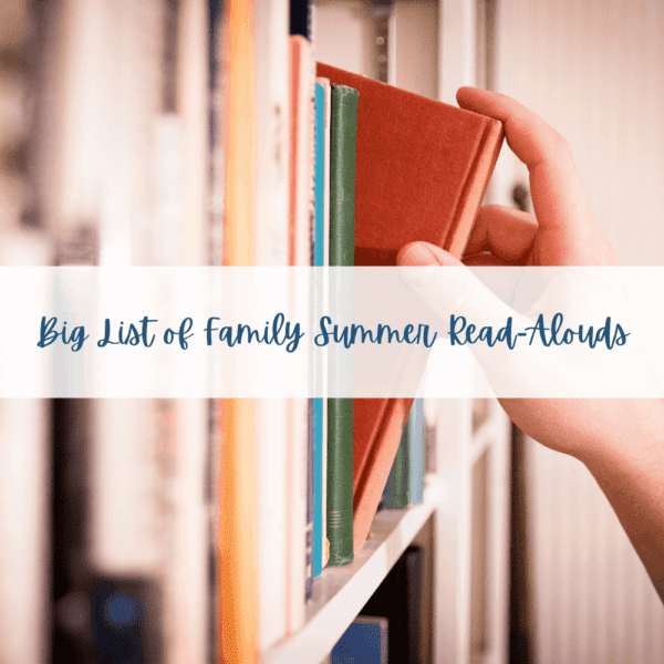 Big List of Family Summer Read-Alouds Cover