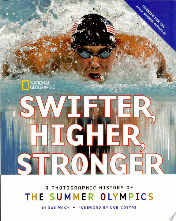 Swifter, Higher, Stronger: A Photographic History of the Summer Olympics